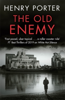 The Old Enemy by Henry Porter | 9781529403305