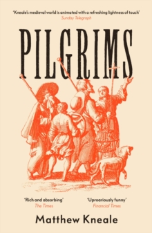 Pilgrims by Matthew Kneale | 9781786492395