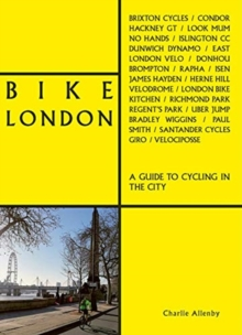 Bike London by Charlie Allenby | 9781788841030
