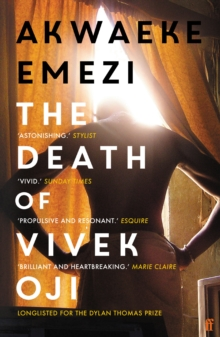 The Death of Vivek Oji by Akwaeke Emezi | 9780571351008