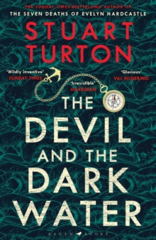 The Devil and the Dark Water by Stuart Turton | 9781408889534