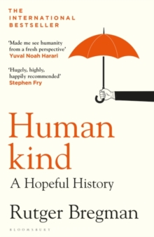 Humankind : A Hopeful History by Rutger Bregman | 9781408898956
