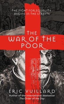 The War of the Poor by Eric Vuillard & Mark Polizzotti | 9781529038538
