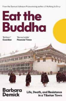 Eat the Buddha by Barbara Demick | 9781783782659