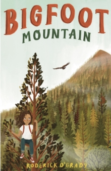 Bigfoot Mountain by Roderick O'Grady | 9781913102418