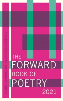 The Forward Book of Poetry 2021 by Various Poets | 9780571362486