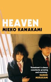 Heaven by Mieko Kawakami | 9781509898244