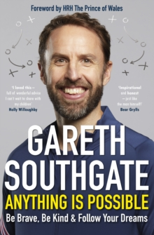 Anything Is Possible – SIGNED by Gareth Southgate | 9781529135329