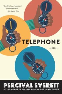 Telephone by Percival Everett | 9781644450222