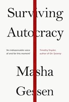 Surviving Autocracy by Masha Gessen | 9781783786787