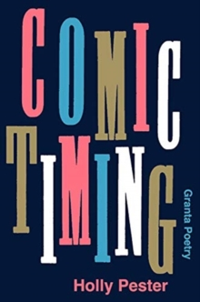 Comic Timing by Holly Pester | 9781783786862