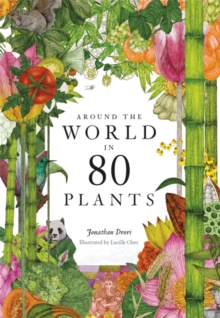 Around the World in 80 Plants by Jonathan Drori | 9781786272300
