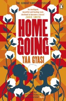 Homegoing by Yaa Gyasi | 9780241975237