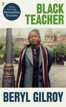 Black Teacher by Beryl Gilroy | 9780571367733