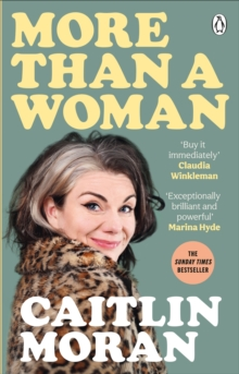 More Than a Woman by Caitlin Moran | 9781529102772