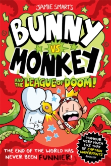 Bunny vs Monkey and the League of Doom! : 3 by Jamie Smart | 9781788452304