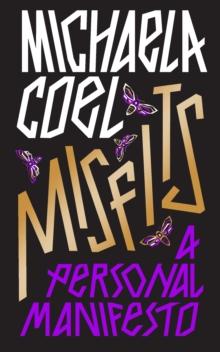 Misfits : A Personal Manifesto by Michaela Coel | 9781529148251