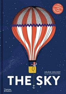 The Sky by Helene Druvert & Juliette Einhorn | 9780500652718