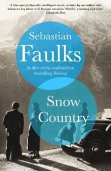 Snow Country by Sebastian Faulks | 9781786330185