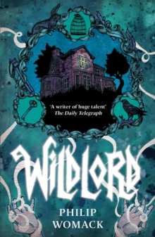 Wildlord by Philip Womack | 9781912417971