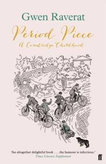 Period Piece : A Cambridge Childhood by Gwen Raverat | 9780571339037