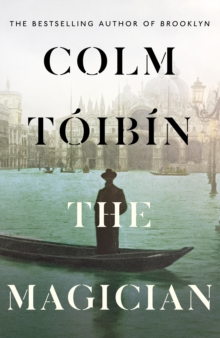 The Magician by Colm Toibin | 9780241004616