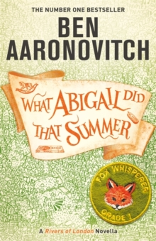 What Abigail Did That Summer by Ben Aaronovitch | 9781473224353