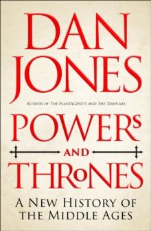 Powers and Thrones by Dan Jones | 9781789543537