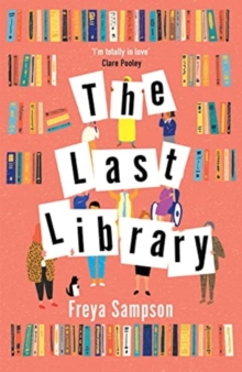 The Last Library by Freya Sampson | 9781838773694