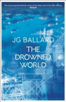 The Drowned World by J G Ballard |