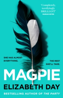 Magpie – SIGNED COPIES by Elizabeth Day | 9780008374945