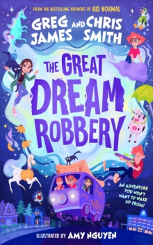 The Great Dream Robbery – SIGNED COPY by Greg James & Chris Smith | 9780241470510