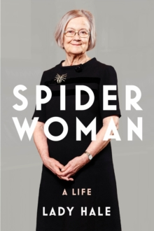 Spider Woman – A Life by Lady Hale | 9781847926593
